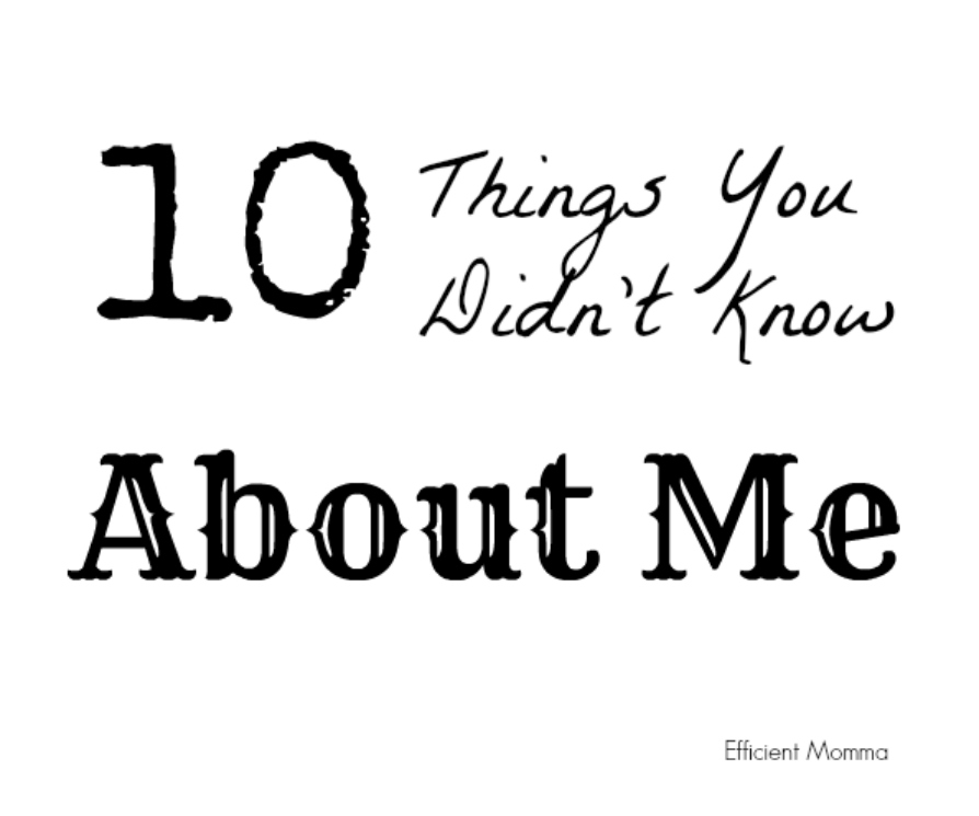 10 Things I Know About You: 10 Things You Didn't Know About Me