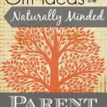 Gift Ideas for the Naturally Minded Parent