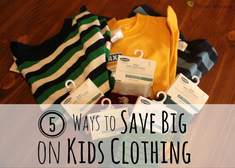 5 Ways to Save Big on Kids Clothing