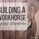 Building a Workhorse Capsule Wardrobe