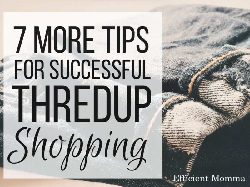 7 More Tips for Successful ThredUp Shopping