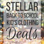 Stellar Back to School Kid's Clothing Deals