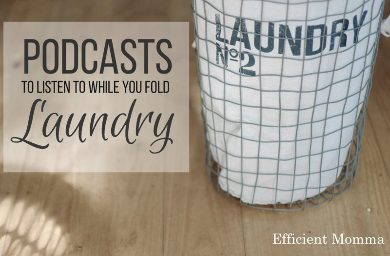 podcasts-to-listen-to-while-you-fold-laundry